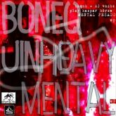 BONEQUINHO - HEAVY MENTAL (CD-R)